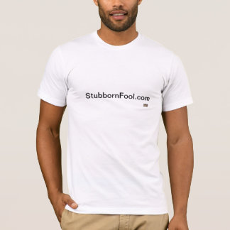 頑固な愚か者のTシャツ Tシャツ