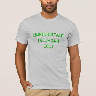 頑固なPelagianケルト人 Tシャツ