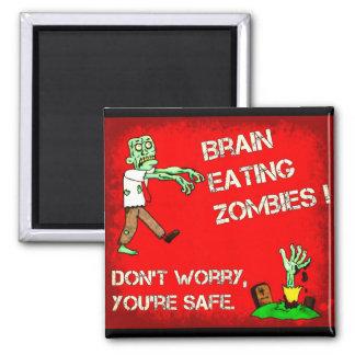頭脳の食べ物のゾンビ! 、あなたは安全心配しないで下さい マグネット
