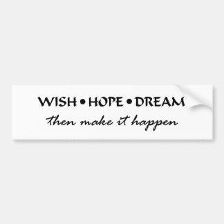 願いの希望の夢 バンパーステッカー
