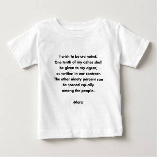 願い火葬されるべき… おもしろいなマルクス主義の引用文のTシャツ ベビーTシャツ