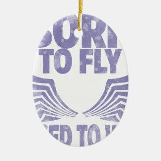飛ぶために生まれて下さい セラミックオーナメント