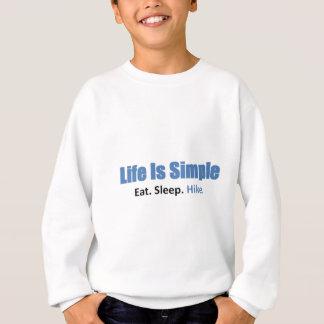 食べて下さい、眠らせて下さい、ハイキングして下さい スウェットシャツ