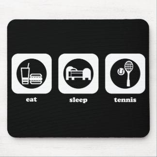 食べて下さい。 睡眠。 テニス。 マウスパッド