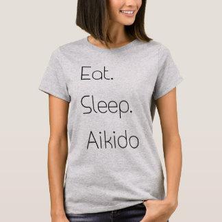 食べて下さい。 睡眠。 合気道 Tシャツ