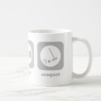 食べて下さい。 睡眠。 Croquet。 マグ