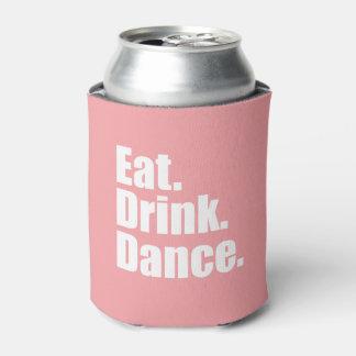 食べて下さい。 飲み物。 ダンス。 結婚する| 缶クーラー