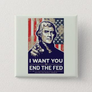 食べ物を与えられるジェファーソンの終わりの 缶バッジ