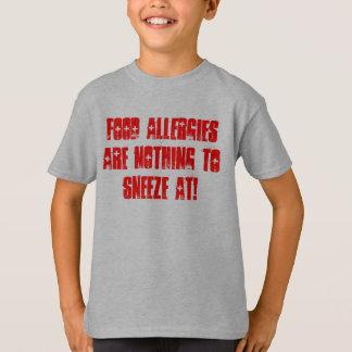 食物アレルギーはでくしゃみをすることを何もではないです! Tシャツ