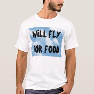 食糧のために飛びます Tシャツ