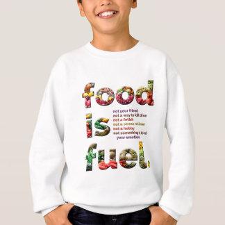 食糧は燃料です スウェットシャツ