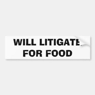 食糧バンパーステッカーのために訴訟を起こします バンパーステッカー