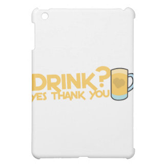 飲み物か。 yesは感謝していしています iPad mini case