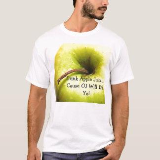 飲み物のりんごジュースの…原因OJはYaを殺します! Tシャツ