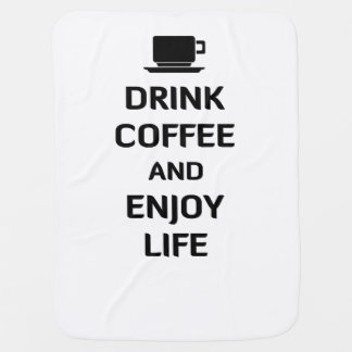 飲み物のコーヒーおよび楽しむな生命 ベビー ブランケット