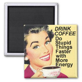 飲み物のコーヒーは愚かな事のより速い正方形の磁石をします マグネット