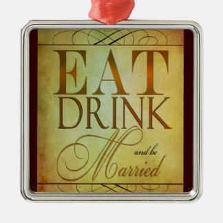 飲み物を食べ、結婚したがあって下さい メタルオーナメント