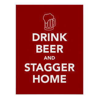 飲み物ビールおよびよろめきの家 ポスター