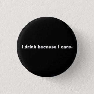 飲むことは思いやりがあります 3.2CM 丸型バッジ