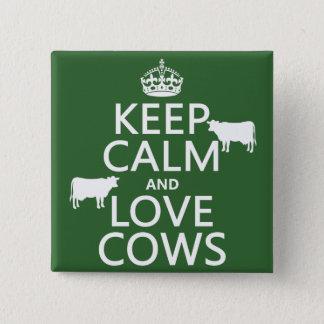 飼って下さい平静および愛牛(すべての色)を 5.1CM 正方形バッジ