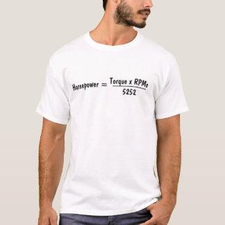 馬力=、トルクX RPMs、5252の___________ Tシャツ
