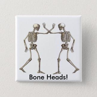 骨は骨組の先頭に立ちます 缶バッジ