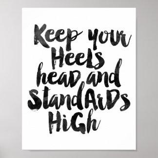 高いあなたのかかと頭部および標準を保って下さい ポスター