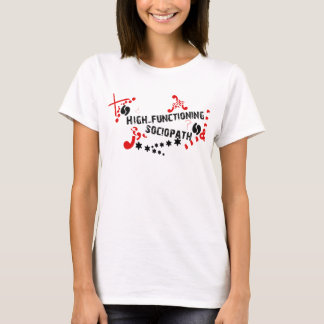 高い作用のSociopath Tシャツ