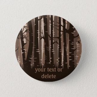 高い木の森林-暗闇の茶色 5.7CM 丸型バッジ