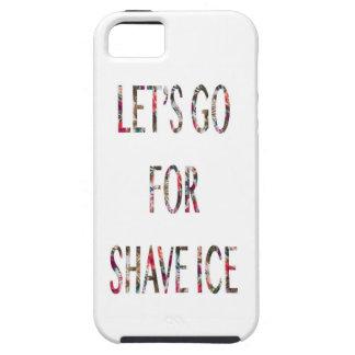 髭そりの氷のために行こう iPhone SE/5/5s ケース