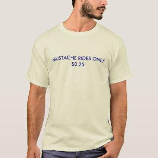髭の乗車$0.25だけ Tシャツ
