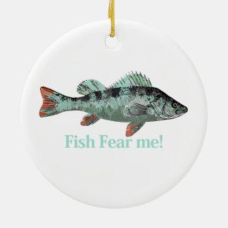魚は私を漁師のためのおもしろいの引用文恐れています セラミックオーナメント