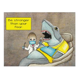 鮫の歯科医は、あなたの恐れの郵便はがきより強いです ポストカード
