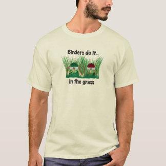 鳥類捕獲人はしますそれを… 草 Tシャツ