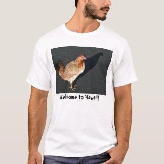 鶏、ハワイへの歓迎! Tシャツ