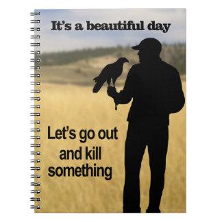 鷹狩のための美しい日 ノートブック