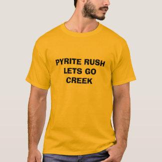黄鉄鉱の突進は   行くために割り当てます入り江 Tシャツ