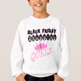 黒い金曜日のショッピングの女王のおもしろTシャツ スウェットシャツ