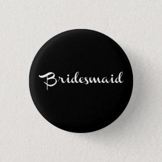 黒の新婦付添人Pinの白 3.2cm 丸型バッジ
