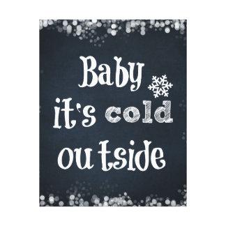 黒板のベビーそれは冷たい外側の引用文です キャンバスプリント