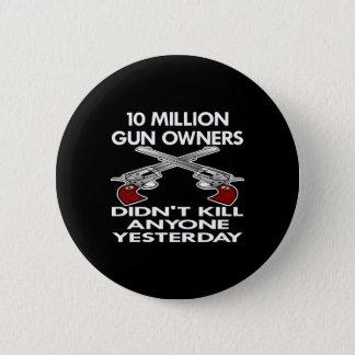 黒10,000,000の銃所有者の殺害 5.7CM 丸型バッジ