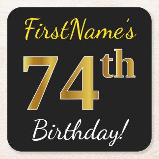 黒、模造のな金ゴールドの第74誕生日 + 名前をカスタムする スクエアペーパーコースター