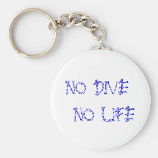 NO DIVE NO LIFE キーホルダー