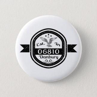 06810ダンベリーに確立される 5.7CM 丸型バッジ