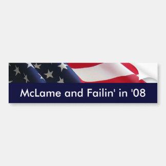 「08のMcLameそしてFailin バンパーステッカー