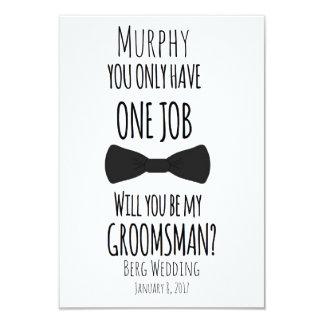 1つの仕事だけをです私の花婿の付添人有しますか。 カード
