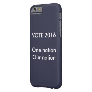1つの国家、私達の国家の投票 BARELY THERE iPhone 6 ケース
