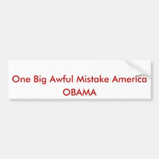 1つの大きくひどい間違いアメリカ、オバマ バンパーステッカー
