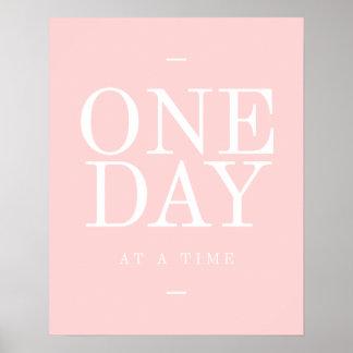 1つの日の感動的な引用文のオフィスポスターピンク ポスター