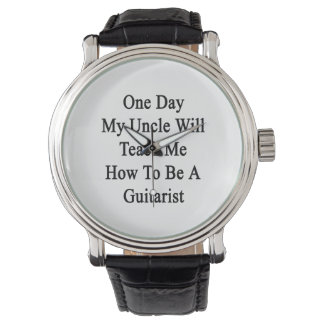 1日Teach Me Howギターがある私の叔父さん 腕時計